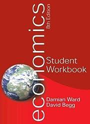 Economics Student Workbook. Damian Ward,…