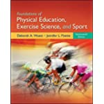 Foundations of Physical Education, Exercise Science, and Sport (Foundations of Physical Educ...