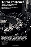 Paths to peace : the UN Security Council and its presidency / edited and introduced by Davidson Nicol