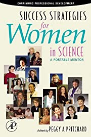 Success Strategies for Women in Science: A…