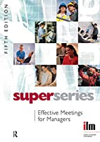 Effective Meetings for Managers Super…