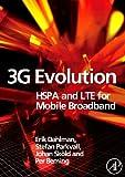 3G evolution : HSPA and LTE for mobile broadband / Erik Dahlman ... [et al.]