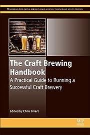 The craft brewing handbook : a practical…