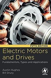 Electric Motors and Drives: Fundamentals,…