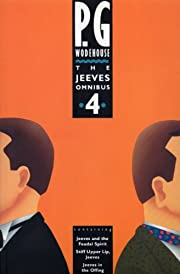 The Jeeves Omnibus: No.4 : Jeeves and the…
