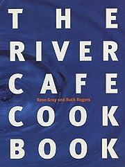 The River Cafe Cookbook de Ruth Rogers