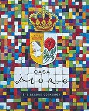 Casa Moro: The Second Cookbook de Samuel…