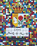 Casa Moro: The Second Cookbook Book