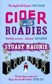 Cider With Roadies de Stuart Maconie