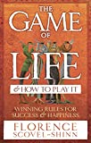 The Game of Life and How to Play it