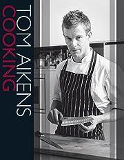 Cooking av Tom Aikens