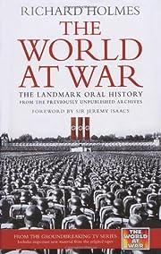 The World at War: The Landmark Oral History…