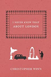 I Never Knew That About London de…