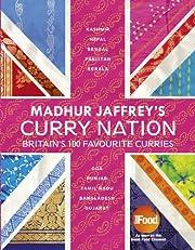 Madhur Jaffrey's Curry Nation by Madhur…