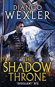 The Shadow Throne: The Shadow Campaign (The…