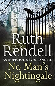 No Man's Nightingale: (A Wexford Case) –…