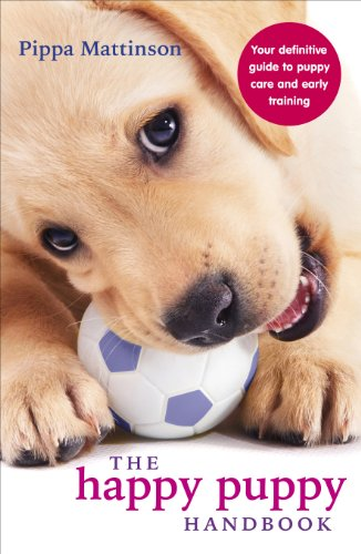 PDF] The Happy Puppy Handbook: Your Definitive Guide to