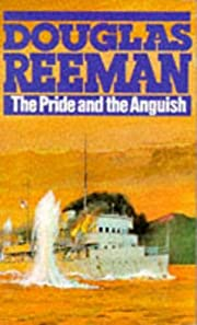 The Pride and the Anguish de Douglas Reeman