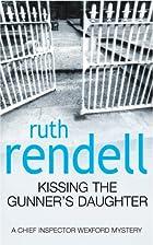 Kissing the Gunner's Daughter…