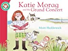 Katie Morag and the Grand Concert by Mairi…
