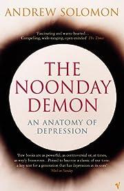 The Noonday Demon de Andrew Solomon