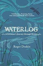 Waterlog: A Swimmer's Journey Through…