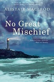 No Great Mischief de Alistair MacLeod