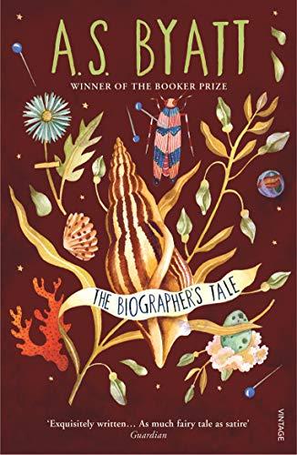 The Biographer's Tale, A. S. Byatt