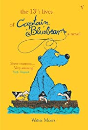 The 13 1/2 Lives of Captain Bluebear por…