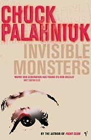 Invisible Monsters av Chuck Palahniuk