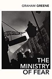The Ministry of Fear: An Entertainment…