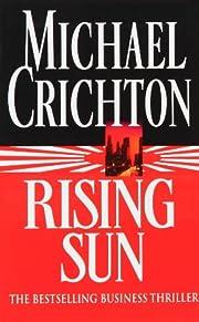 rising sun por MICHAEL CRICHTON