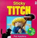 Sticky Titch