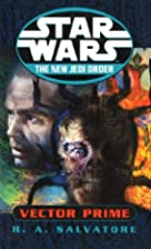 Star Wars: Vector Prime by R.A. Salvatore