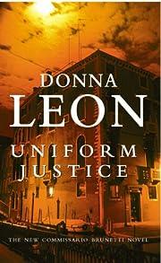Uniform Justice: (Brunetti 12) – tekijä:…