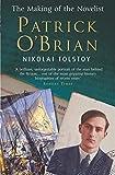 Patrick O'Brian : the making of the novelist / Nikolai Tolstoy