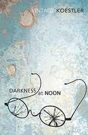 Darkness at Noon – tekijä: Arthur…