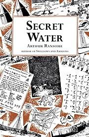 Secret Water by Arthur Ransome