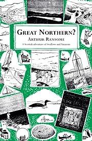Great Northern? – tekijä: Arthur Ransome