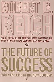 The Future of Success de Robert B. Reich