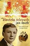 The electric telepath / Jan Mark