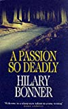 A passion so deadly / Hilary Bonner