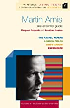 Martin Amis: The Rachel Papers, London…