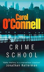 Crime School (Kathleen Mallory Novels) por…