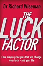The Luck Factor: The Scientific Study of the…