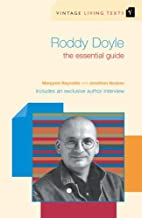 Roddy Doyle: The Essential Guide by Margaret…