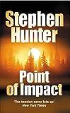 Point of impact / Stephen Hunter