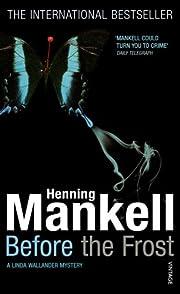Before the Frost av Henning Mankell