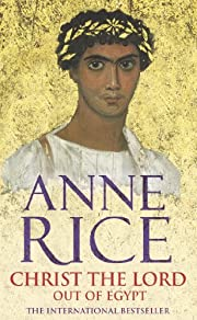 Christ the Lord - Out of Egypt av Anne Rice