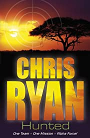 Alpha Force 6: Hunted: Book 6 por Chris Ryan